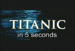 Thumbnail of Titanic in 5 seconds