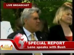 Thumbnail of Leno Speaks To Bush